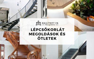 Modern beltéri lépcsőkorlát megoldások 2021
